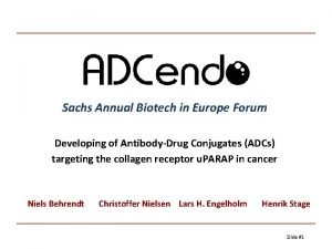 Sachs Annual Biotech in Europe Forum Developing of