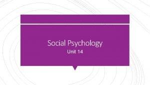 Social Psychology Unit 14 Fritz Heider The Psychology