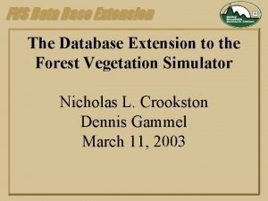 FVS Data Base Extension The Database Extension to