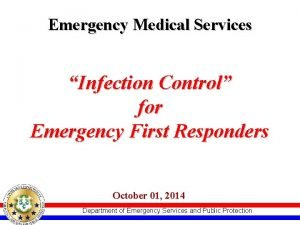 Emergency Medical Services Infection Control for Emergency First