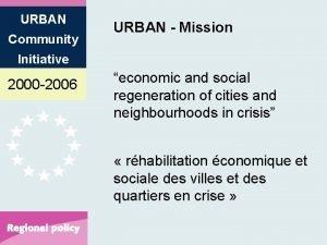 URBAN Community URBAN Mission Initiative 2000 2006 economic