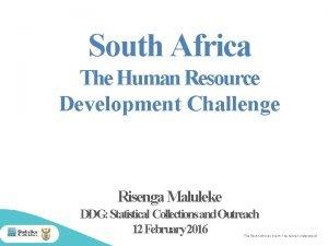 South Africa The Human Resource Development Challenge Risenga