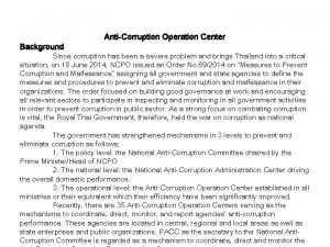 Background AntiCorruption Operation Center Since corruption has been