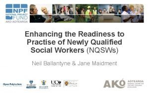 Enhancing the Readiness to Practise of Newly Qualified