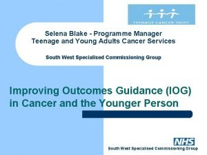 Selena Blake Programme Manager Teenage and Young Adults