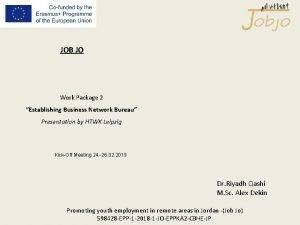 JOB JO Work Package 2 Establishing Business Network