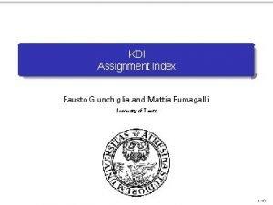KDI Assignment Index Fausto Giunchiglia and Mattia Fumagallli