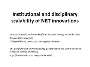 Institutional and disciplinary scalability of NRT innovations Lorenzo