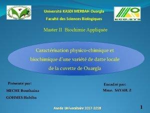 Universit KASDI MERBAH Ouargla Facult des Sciences Biologiques