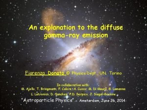 An explanation to the diffuse gammaray emission Fiorenza