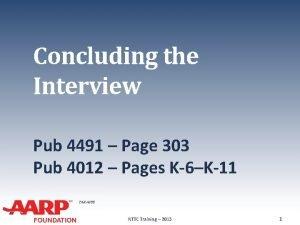 Concluding the Interview Pub 4491 Page 303 Pub