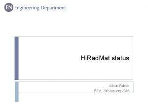 Hi Rad Mat status Adrian Fabich EAM 29