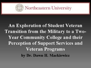 An Exploration of Student Veteran Transition from the