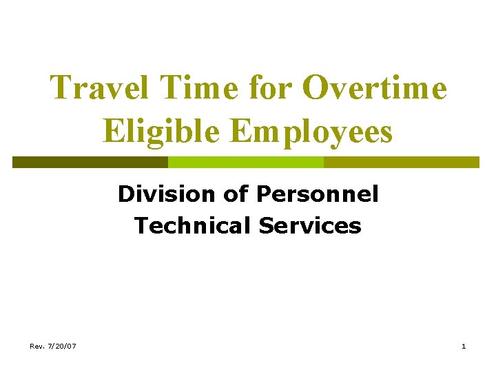 Travel Time for Overtime Eligible Employees Division of