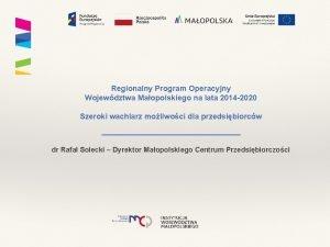Regionalny Program Operacyjny Wojewdztwa Maopolskiego na lata 2014