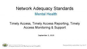 Network Adequacy Standards Mental Health Timely Access Timely