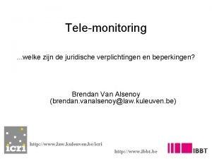 Telemonitoring welke zijn de juridische verplichtingen en beperkingen