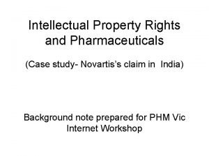 Intellectual Property Rights and Pharmaceuticals Case study Novartiss