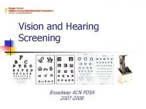 Vision and Hearing Screening Broadway ACN PDSA 2007