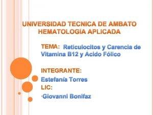 TEMA Reticulocitos y Carencia de Vitamina B 12