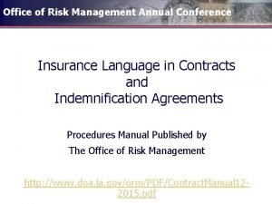 Office of Risk Management Annual Conference Insurance Language