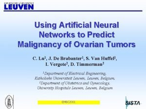 Using Artificial Neural Networks to Predict Malignancy of