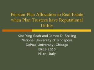 Pension Plan Allocation to Real Estate when Plan