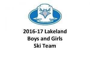 2016 17 Lakeland Boys and Girls Ski Team