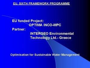 EU SIXTH FRAMEWORK PROGRAMME EU funded Project OPTIMA