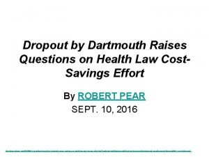 Dropout by Dartmouth Raises Questions on Health Law