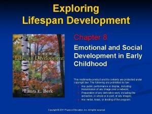 Exploring Lifespan Development Chapter 8 Emotional and Social