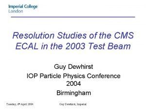 Resolution Studies of the CMS ECAL in the