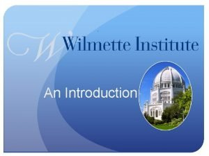 An Introduction History Founded 1995 Spiritual Foundations for