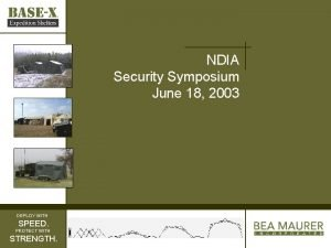 NDIA Security Symposium June 18 2003 DEPLOY WITH