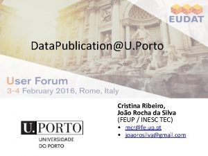 Data PublicationU Porto Cristina Ribeiro Joo Rocha da