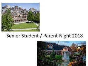Senior Student Parent Night 2018 Senior Meeting Meeting