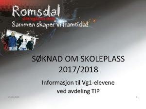 SKNAD OM SKOLEPLASS 20172018 Informasjon til Vg 1