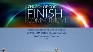 FINISH CHALLENGE PRAYER RESOURCE THE MILLION HOUR PRAYER