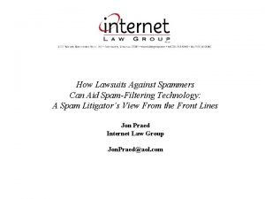 How Lawsuits Against Spammers Can Aid SpamFiltering Technology
