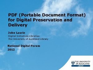 PDF Portable Document Format for Digital Preservation and