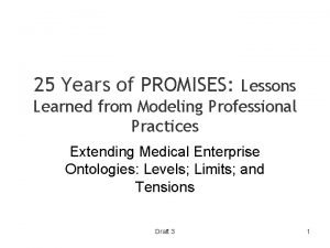 25 Years of PROMISES Lessons Learned from Modeling