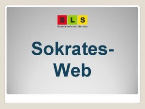 Sokrates Web bersicht berblick und Aufbau von Sokrates