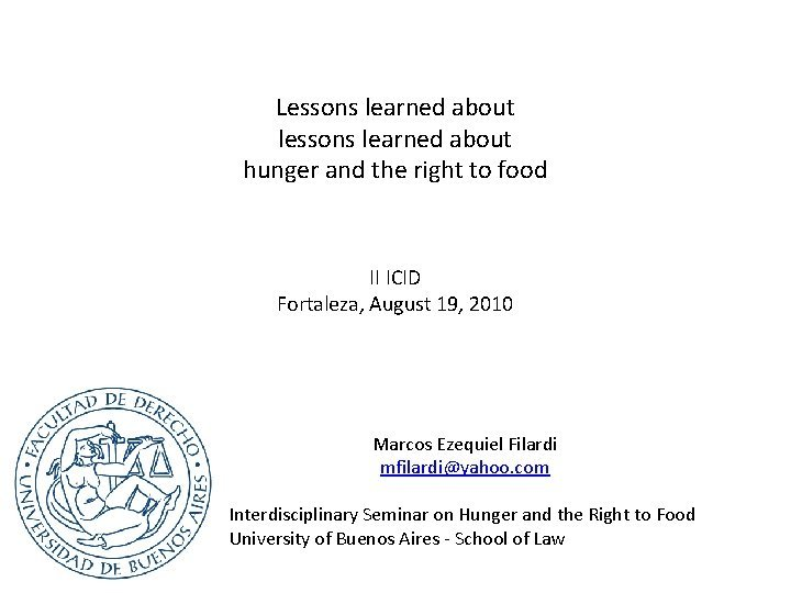 Lessons learned about lessons learned about hunger and