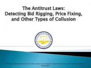 The Antitrust Laws Detecting Bid Rigging Price Fixing
