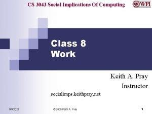 CS 3043 Social Implications Of Computing Class 8