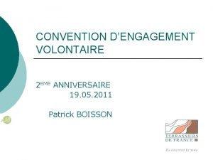 CONVENTION DENGAGEMENT VOLONTAIRE 2 EME ANNIVERSAIRE 19 05