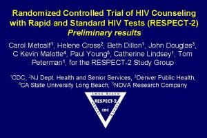 Randomized Controlled Trial of HIV Counseling with Rapid