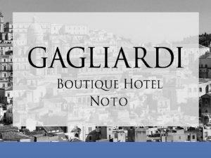 Gagliardi boutique hotel The Hotel Gagliardi Boutique Hotel