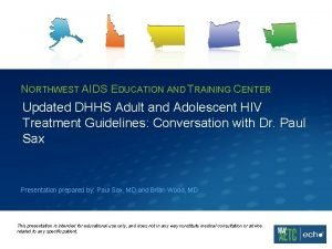 NORTHWEST AIDS EDUCATION AND TRAINING CENTER Updated DHHS