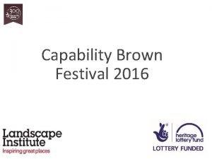 Capability Brown Festival 2016 The Festival team Ceryl